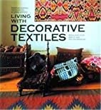 Living With Decorative Textiles: Tribal Art…