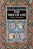Meehan, Aidan: Celtic Design: The Tree of Life