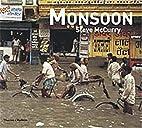 Monsoon by Steve McCurry
