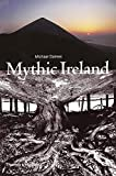 Dames, Michael: Mythic Ireland