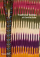 Traditional Textiles of Central Asia by…