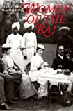 MacMillan, Margaret: Women of the Raj