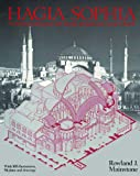 Mainstone, Rowland J.: Hagia Sophia : Architecture, Structure, and Liturgy of Justinian&#39;s Great Church