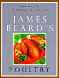Beard, James: James Beard's Poultry