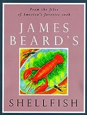 James Beard's Shellfish (The James Beard…
