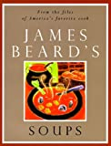 Beard, James: James Beard's Soups