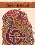 Davis, Courtney: Celtic Illumination: The Irish School