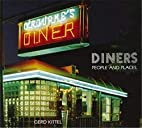 Diners: People and Places by Gerd Kittel