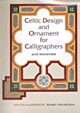 MacKinder, Jack: Celtic Design and Ornament for Calligraphers