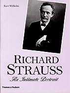 Richard Strauss: An Intimate Portrait by…
