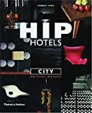 Herbert Ypma: Hip Hotels: City, Revised Edition