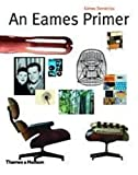 Demetrios, Eames: An Eames Primer (Architecture/Design Series)