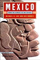 Mexico: From the Olmecs to the Aztecs…