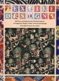 Susan Meller: Textile Designs: 200 Years of Patterns for Printed Fabrics Arranged by Motif, Colour, Period and Design