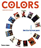 Kalman, Maira: Colors : Tibor Kalman's Issues 1-13