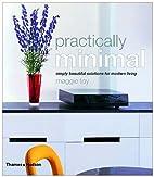 Practically Minimal: Simply Beautiful…