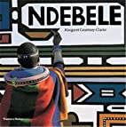 Ndebele: The Art of an African Tribe by…
