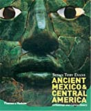 Evans, Susan Toby: Ancient Mexico and Central America : Archaeology and Culture History