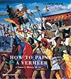 How to Paint a Vermeer by George Deem