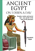 Ancient Egypt on 5 Deben a Day by Donald P.…