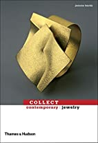 Collect Contemporary: Jewelry by Joanna…