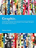 Heller, Steven: Graphic: Inside the Sketchbooks of the World's Great Graphic Designers