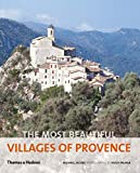 Jacobs, Michael: The Most Beautiful Villages of Provence (The Most Beautiful Villages)