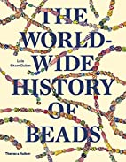 The Worldwide History of Beads: Ancient .…