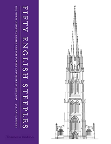 fifty-english-steeples-the-finest-medieval-parish-church-towers-and-spires-in-england