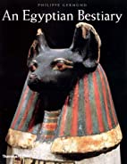An Egyptian Bestiary by Philippe Germond