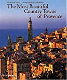 Ramsay, Alex: The Most Beautiful Country Towns of Provence