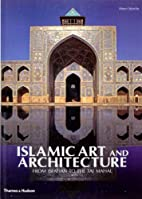 Islamic Art and Architecture: From Isfahan…