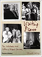 Visiting Picasso: The Notebooks and Letters…
