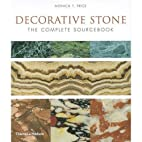 Decorative Stone: The Complete Sourcebook by…