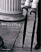 Mr. Classic by Jeremy Hackett