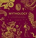 Mythology: The Complete Guide to Our…