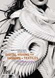Clarke, Sarah E. Braddock: Digital Visions for Fashion and Textiles: Made in Code
