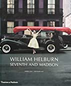 William Helburn: Seventh and Madison:…