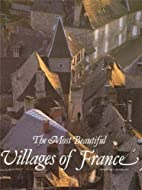 The Most Beautiful Villages of France by…