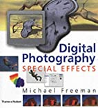 Digital Photography Special Effects by…