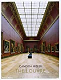 Hofer, Candida: Candida Hofer : The Louvre