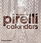 The New Complete Pirelli Calendars by…