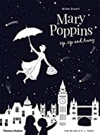 Mary Poppins Up, Up and Away by Helene…