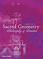 Sacred Geometry: Philosophy and Practice…