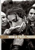 World Press Photo 1999 by World Press