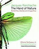 Jacques Kerchache: The Hand of Nature: Butterflies, Beetles, and Dragonflies