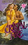 Morgan, Kathleen: Crystal Fire