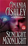 Ashley, Amanda: Sunlight Moonlight