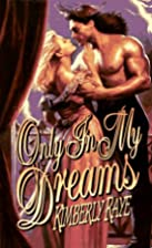 Only in My Dreams by Kimberly Raye