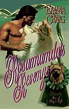 Rosamunda's Revenge by Emma Craig
